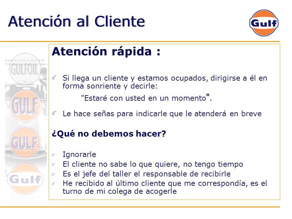 Atención al Cliente Atención rápida : ¿Qué no debemos hacer