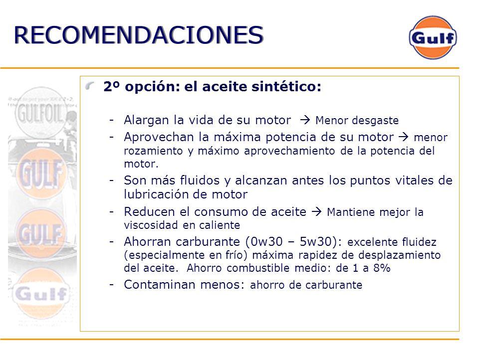 RECOMENDACIONES 2º opción: el aceite sintético: