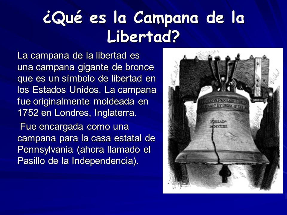 ¿Qué es la Campana de la Libertad