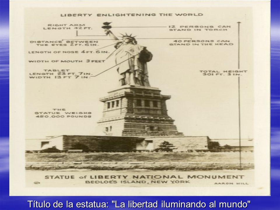 Título de la estatua: La libertad iluminando al mundo