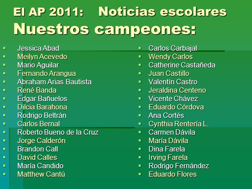 El AP 2011: Noticias escolares Nuestros campeones:
