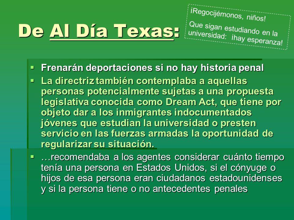 De Al Día Texas: Frenarán deportaciones si no hay historia penal