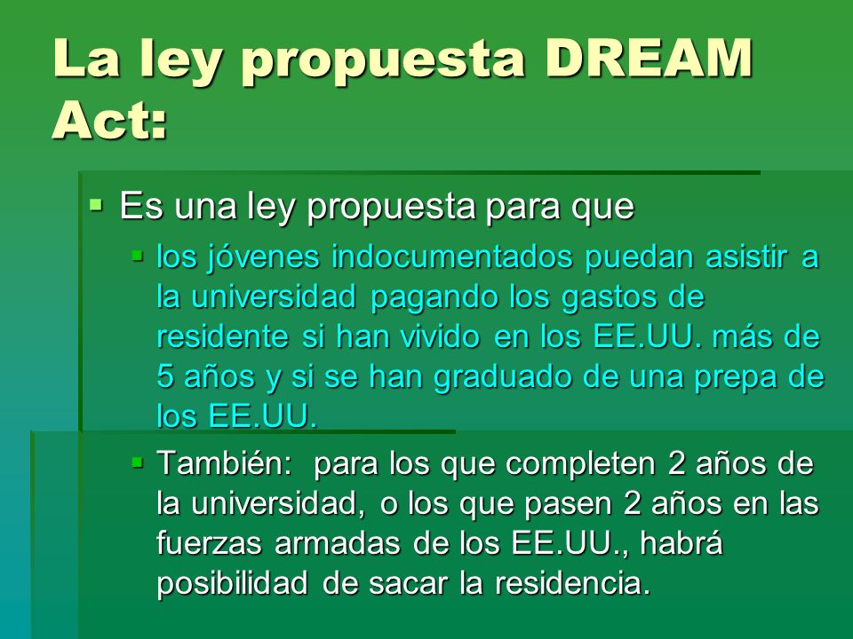 La ley propuesta DREAM Act: