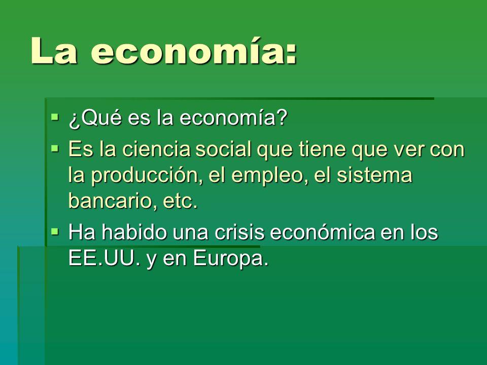 La economía: ¿Qué es la economía
