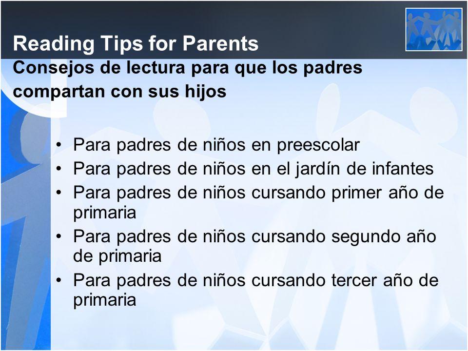 Reading Tips for Parents Consejos de lectura para que los padres compartan con sus hijos