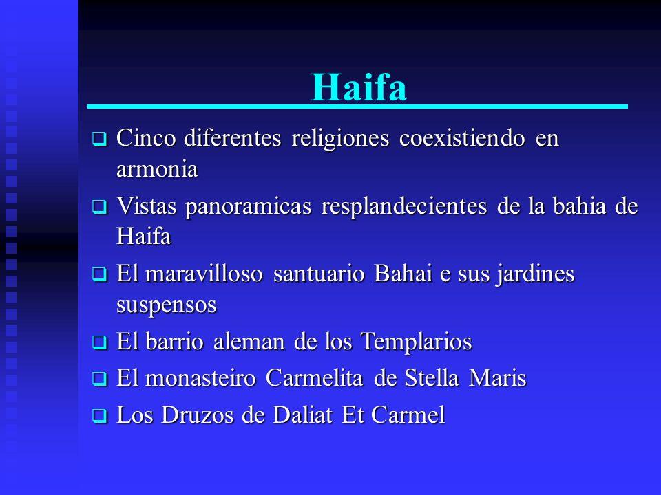 Haifa Cinco diferentes religiones coexistiendo en armonia