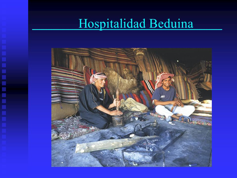 Hospitalidad Beduina .