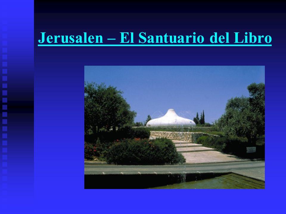 Jerusalen – El Santuario del Libro