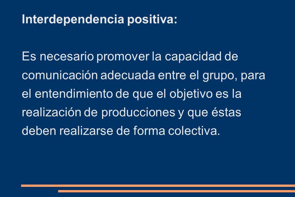 Interdependencia positiva:
