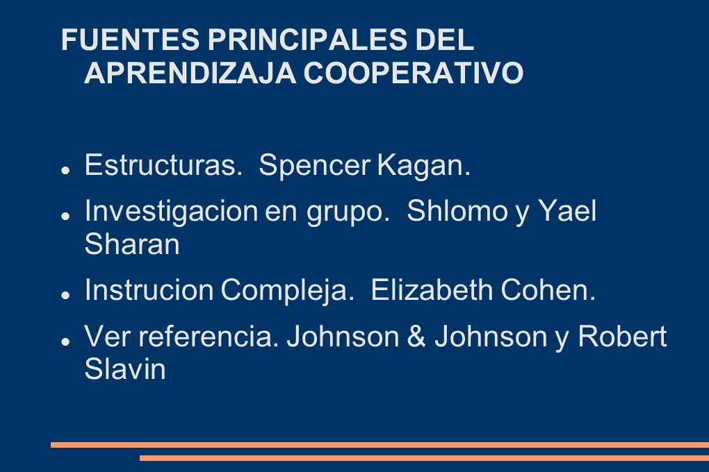 FUENTES PRINCIPALES DEL APRENDIZAJA COOPERATIVO