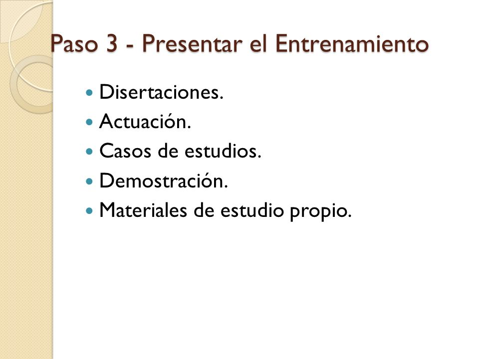 Paso 3 - Presentar el Entrenamiento