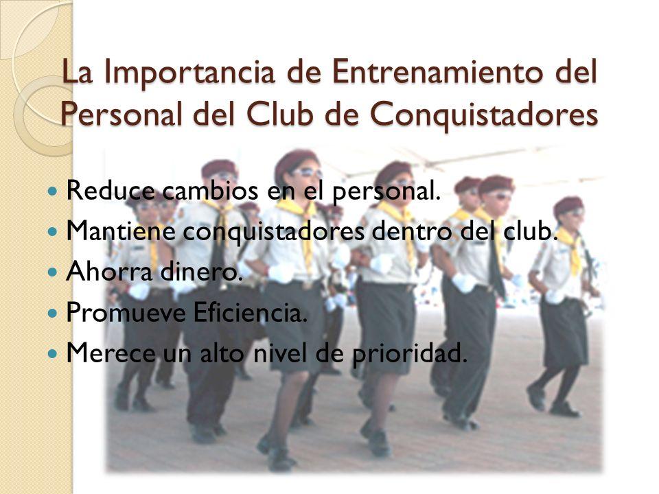 La Importancia de Entrenamiento del Personal del Club de Conquistadores