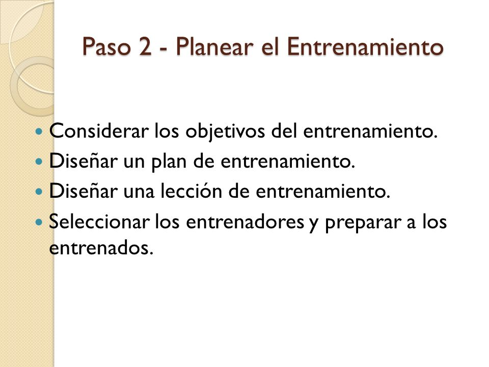 Paso 2 - Planear el Entrenamiento