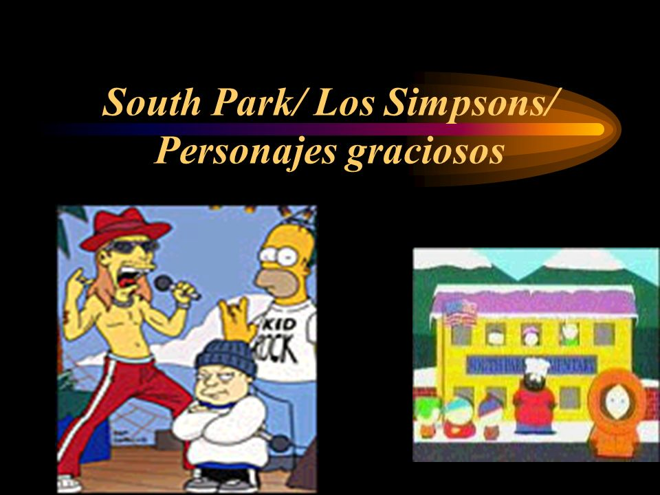 South Park/ Los Simpsons/ Personajes graciosos
