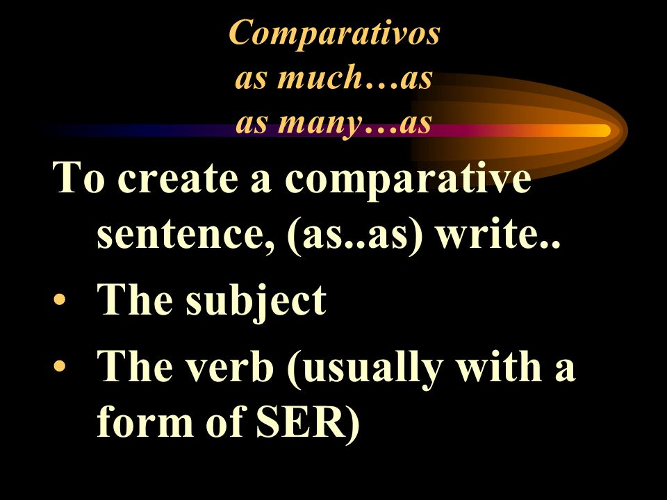 Comparativos as much…as as many…as