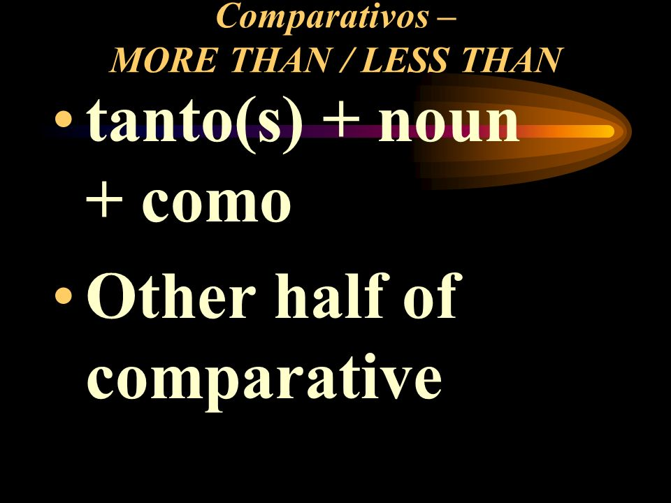 Comparativos – MORE THAN / LESS THAN