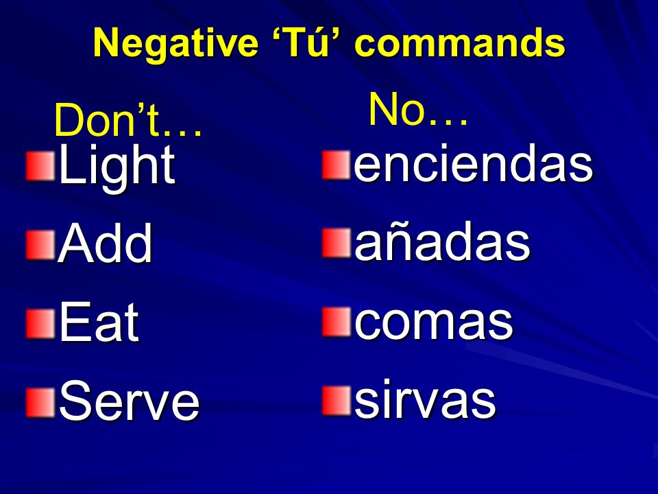 Negative 'Tú' commands