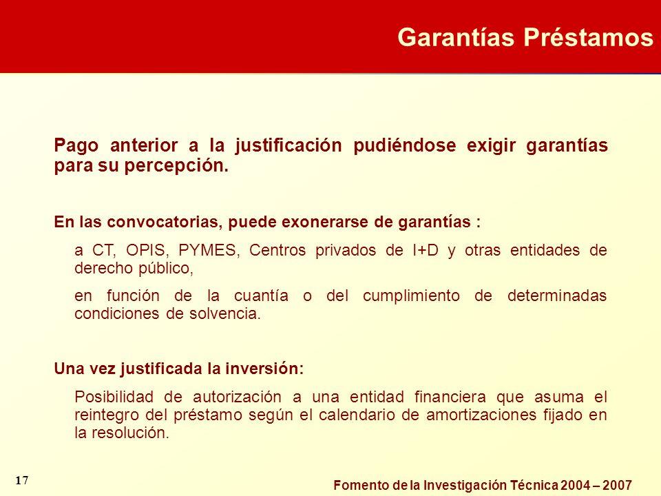 Garantías Préstamos Pago anterior a la justificación pudiéndose exigir garantías para su percepción.