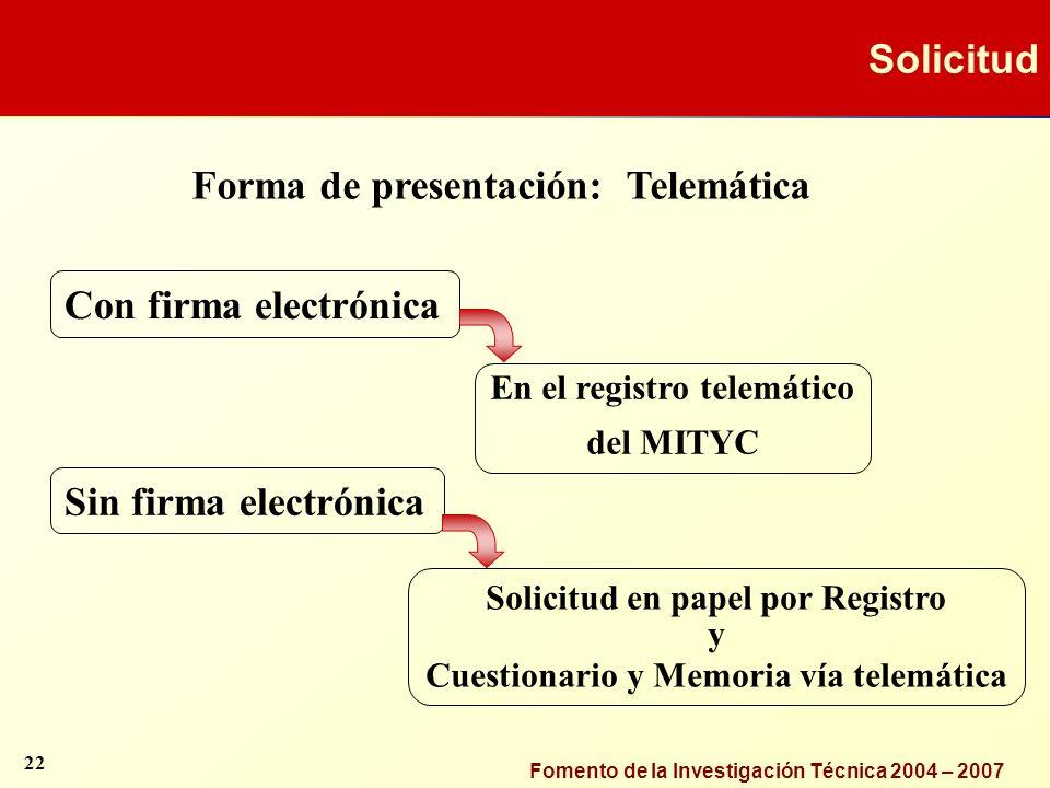 Forma de presentación: Telemática