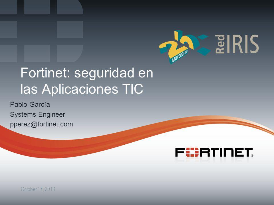 Fortinet: seguridad en las Aplicaciones TIC