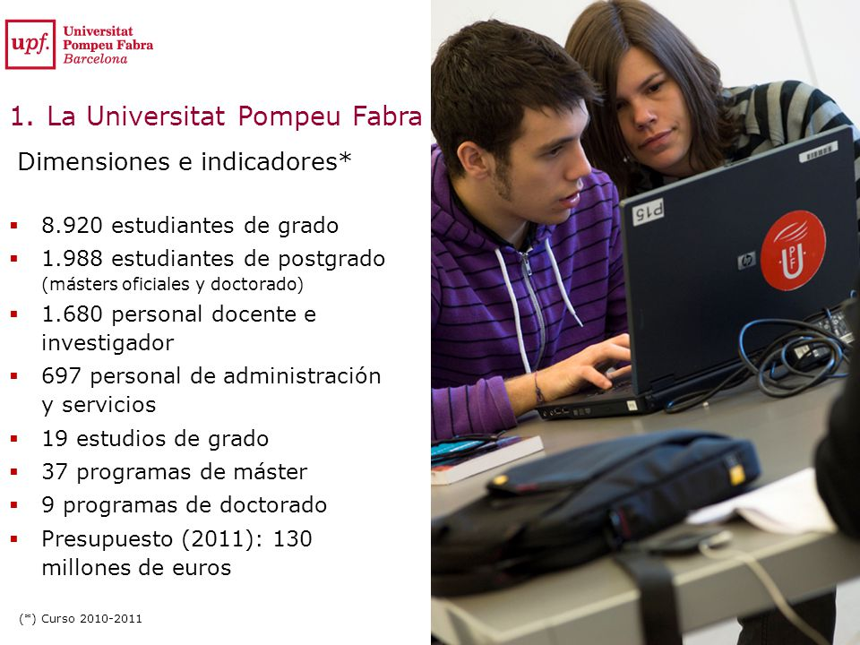 1. La Universitat Pompeu Fabra