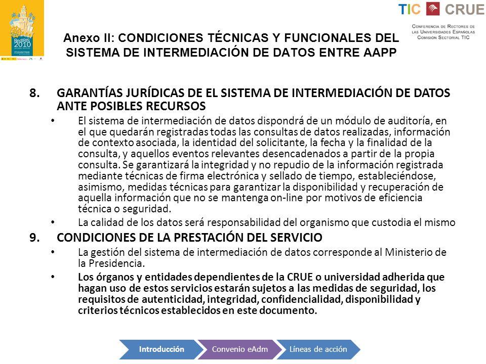 CONDICIONES DE LA PRESTACIÓN DEL SERVICIO