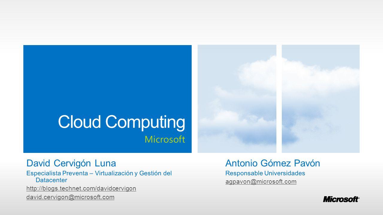 Cloud Computing Microsoft David Cervigón Luna Antonio Gómez Pavón