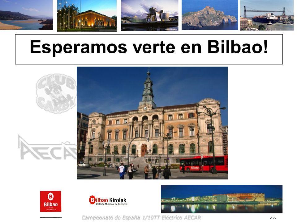 Esperamos verte en Bilbao!