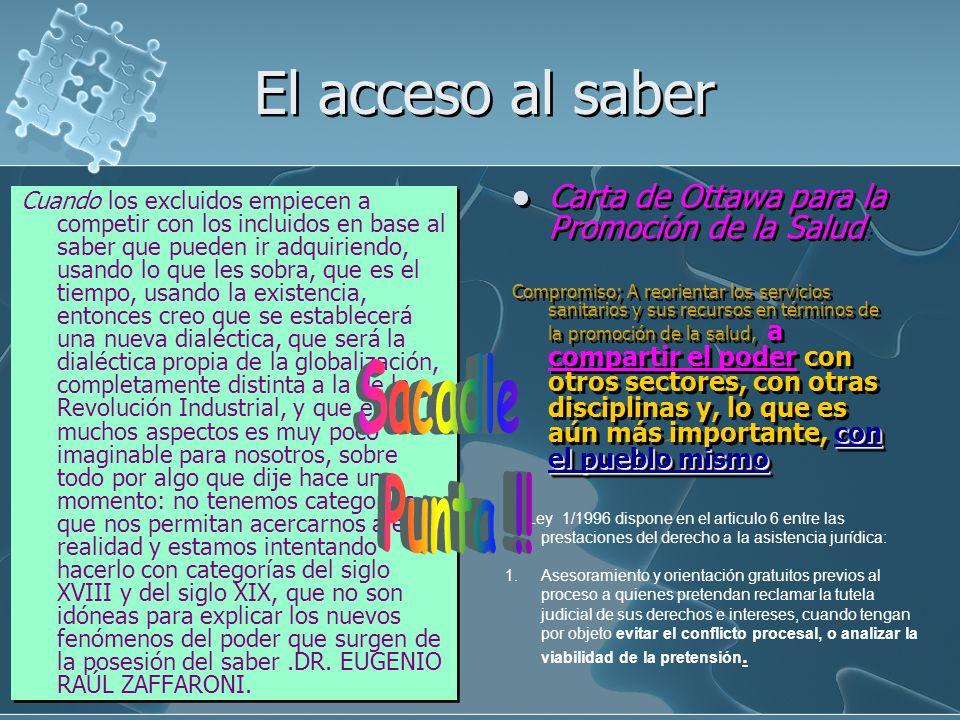 El acceso al saber Sacadle Punta !!