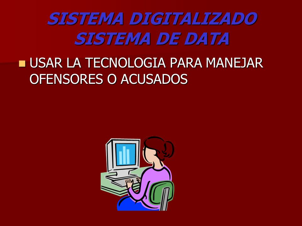 SISTEMA DIGITALIZADO SISTEMA DE DATA