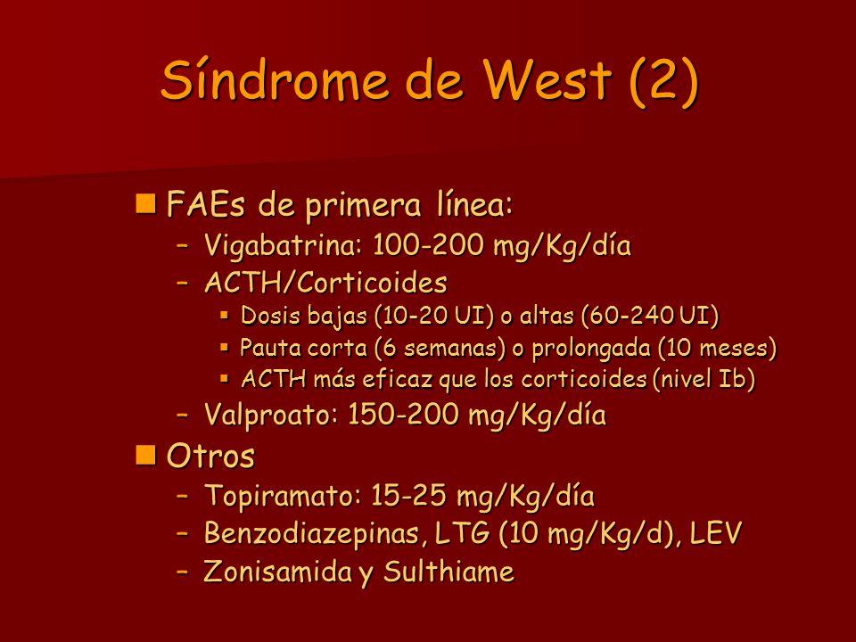 Síndrome de West (2) FAEs de primera línea: Otros