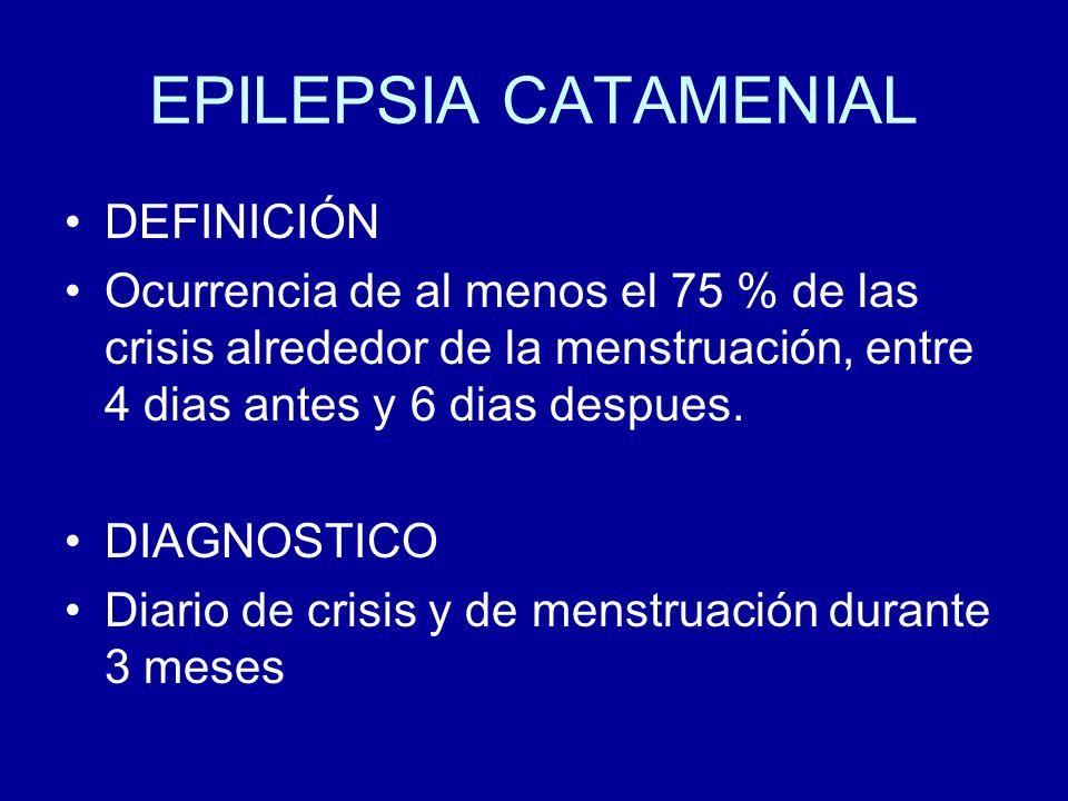 EPILEPSIA CATAMENIAL DEFINICIÓN