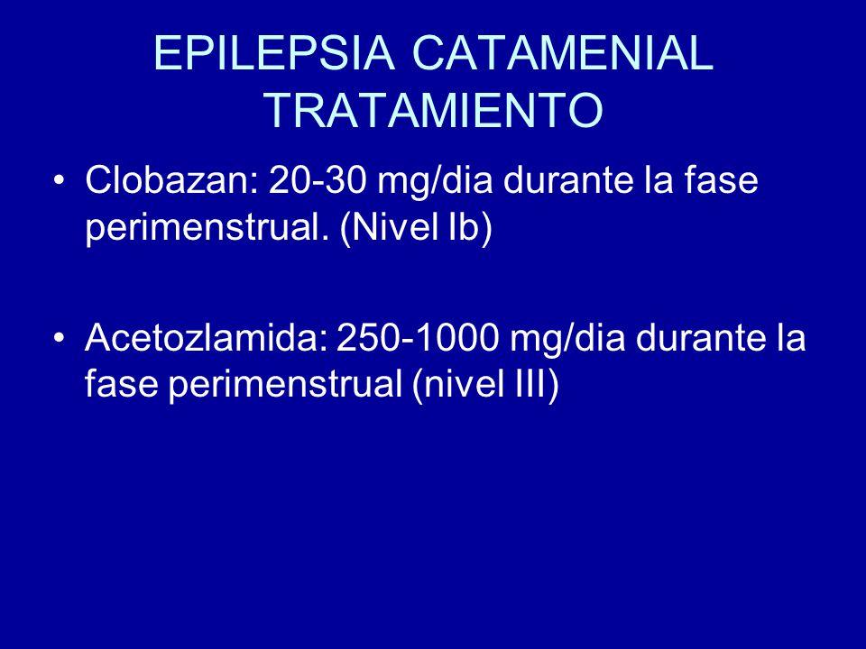 EPILEPSIA CATAMENIAL TRATAMIENTO