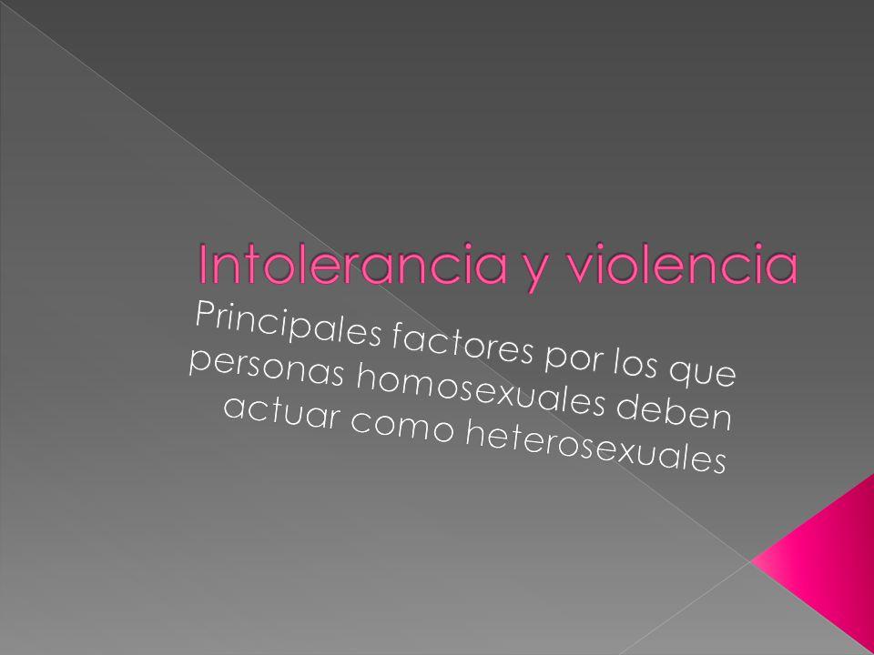 Intolerancia y violencia