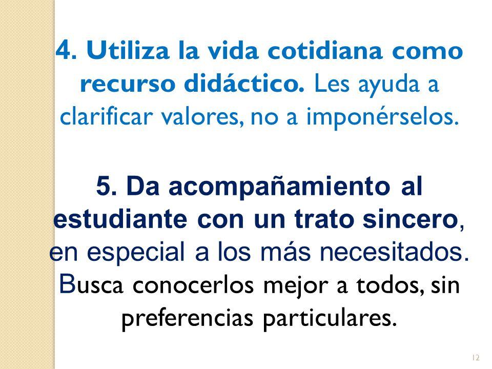 4. Utiliza la vida cotidiana como recurso didáctico