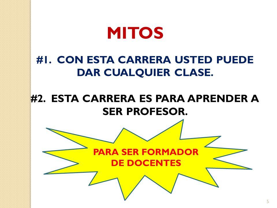 MITOS #1. CON ESTA CARRERA USTED PUEDE DAR CUALQUIER CLASE.