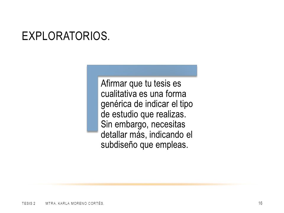 Exploratorios.