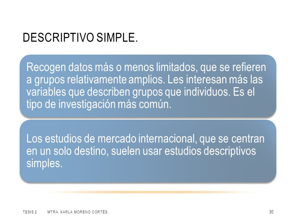 Descriptivo simple.