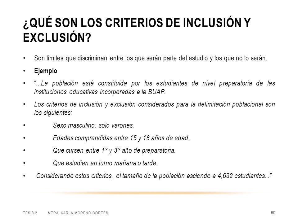 ¿Qué son los criterios de inclusión y exclusión