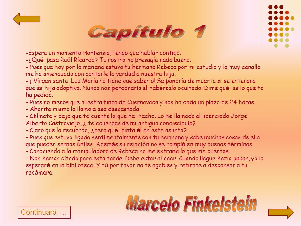 Capítulo 1 Marcelo Finkelstein Continuará …