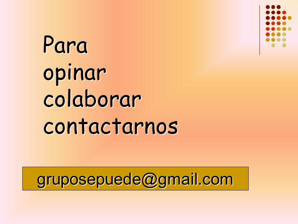 Para opinar colaborar contactarnos gruposepuede@gmail.com