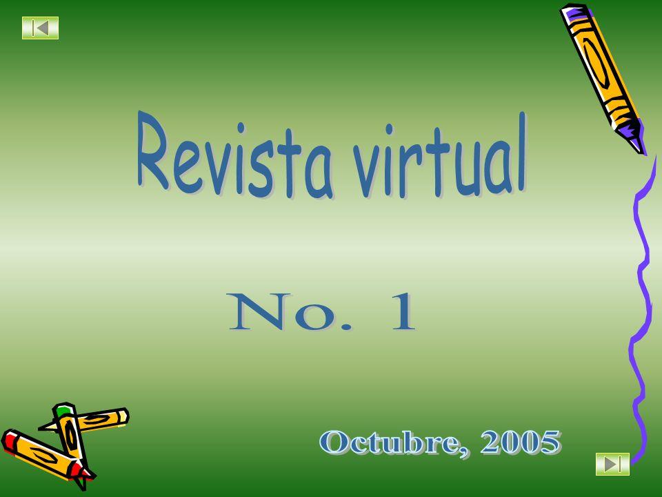 Revista virtual No. 1 Octubre, 2005