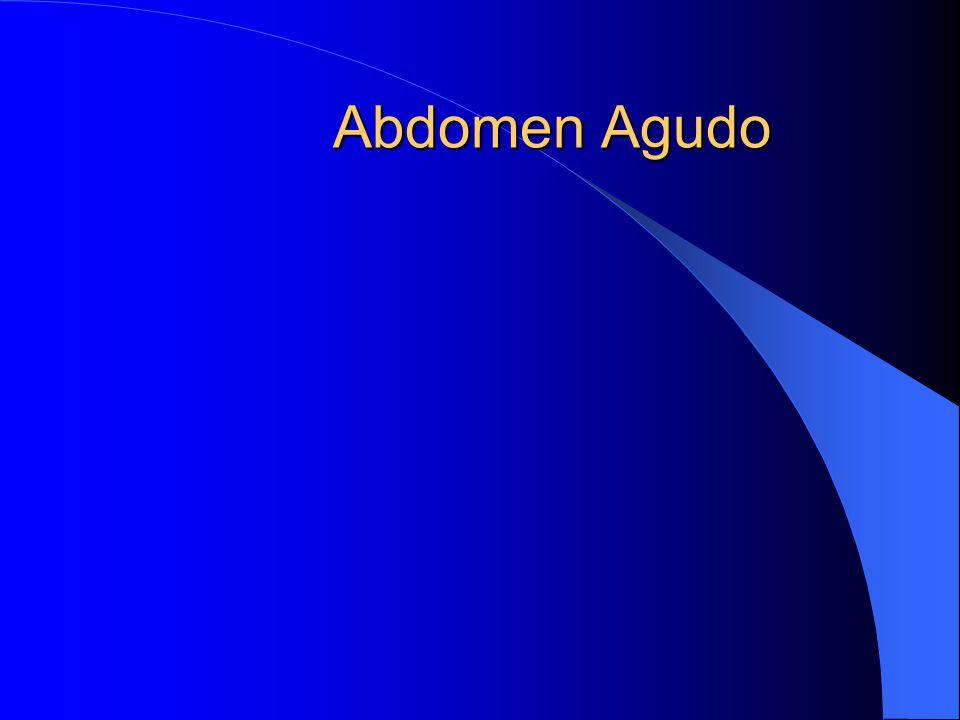 Abdomen Agudo TODO PROCESO PATOLÓGICO CON REPERCUSIÓN ABDOMINAL