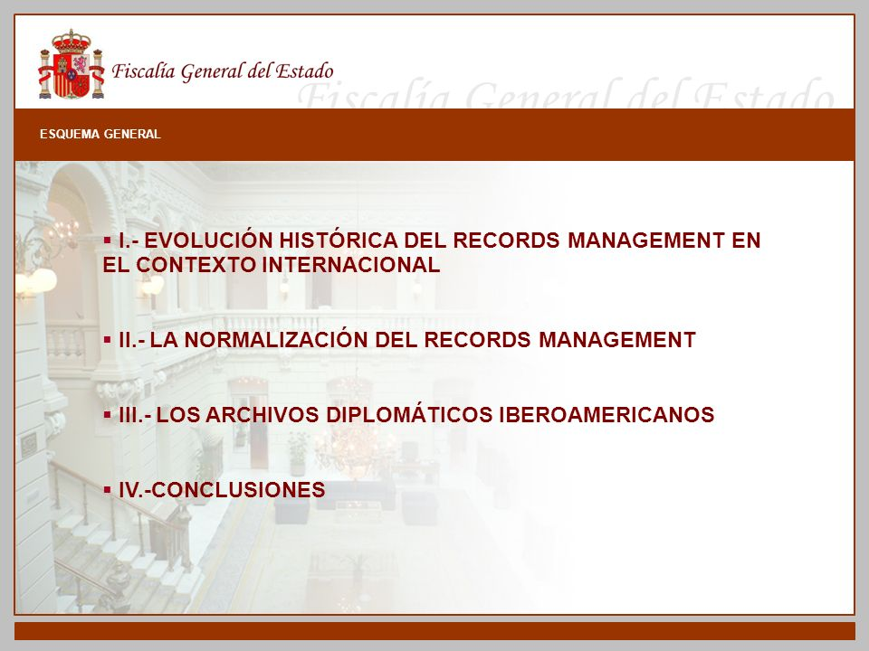 II.- LA NORMALIZACIÓN DEL RECORDS MANAGEMENT