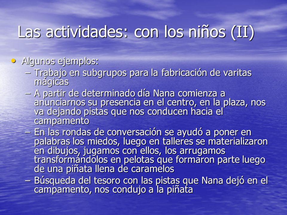 Las actividades: con los niños (II)