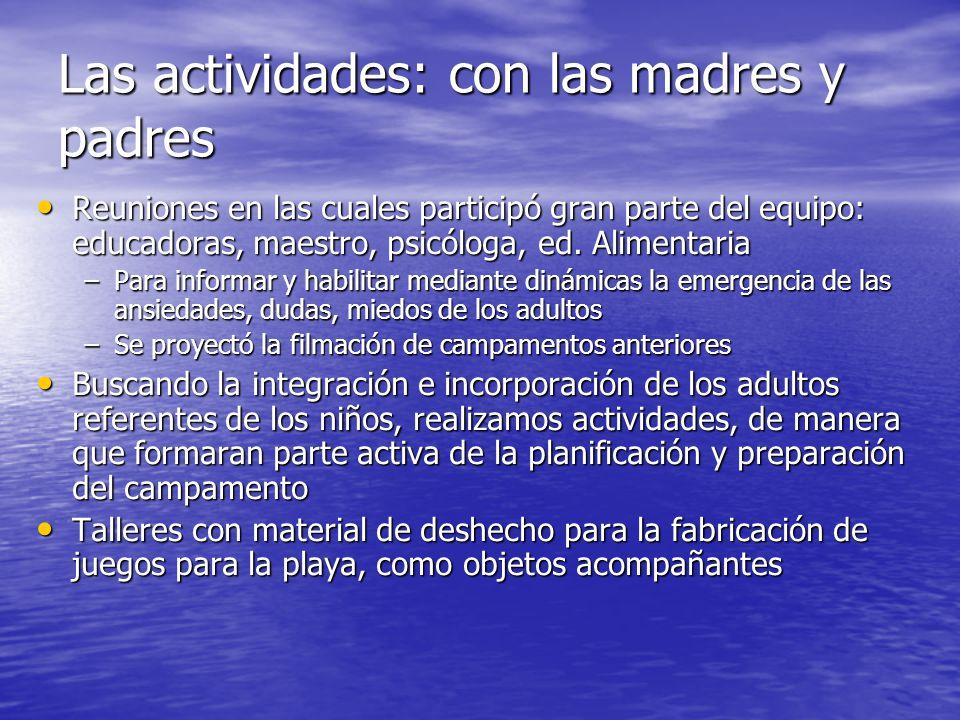 Las actividades: con las madres y padres