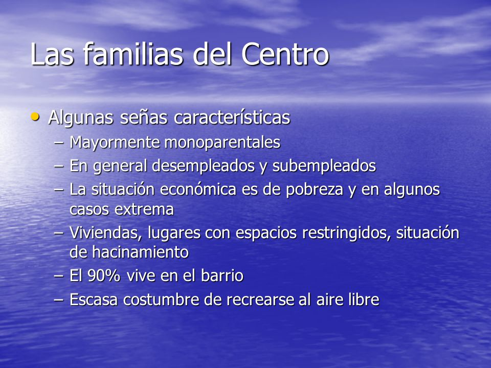 Las familias del Centro