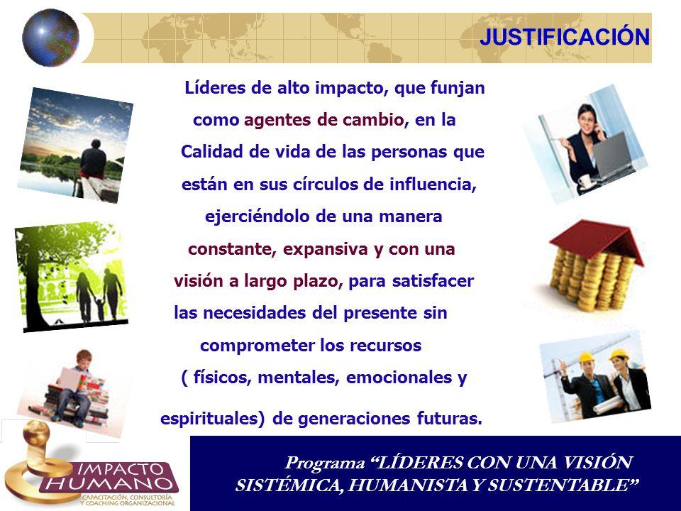 JUSTIFICACIÓN Programa LÍDERES CON UNA VISIÓN