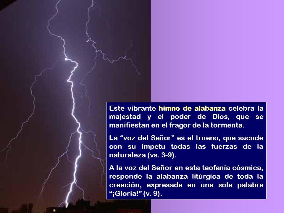 Este vibrante himno de alabanza celebra la majestad y el poder de Dios, que se manifiestan en el fragor de la tormenta.