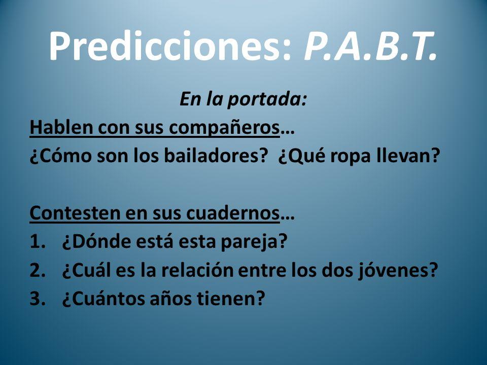 Predicciones: P.A.B.T. En la portada: Hablen con sus compañeros…